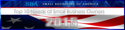 SBA TOP 10 Needs of Small Business Owners 2015
