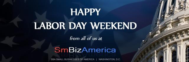 SmBizAmerica Happy Labor Day Weekend