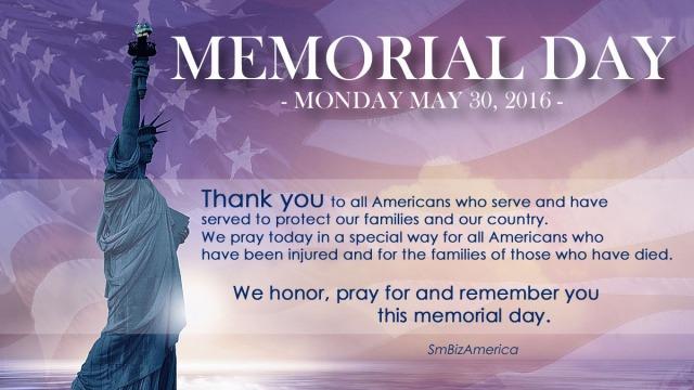 Memorial Day 2016 May 30 2016