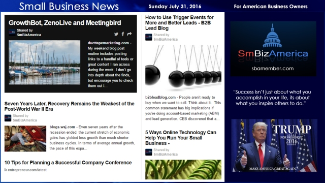 Small Business News Sunday July 31 2016