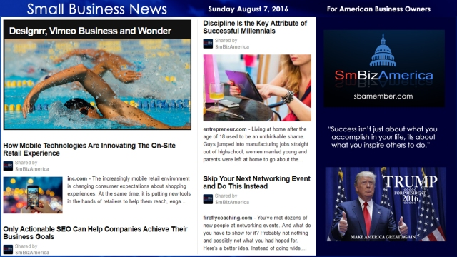 Small Business News Sunday August 7 2016