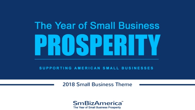 2018 The Year Of Prosperity Supporting American Small Businesses