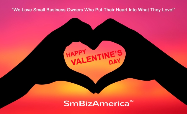 Happy Valentine's Day #SmallBusiness SmBizAmerica SmBiz