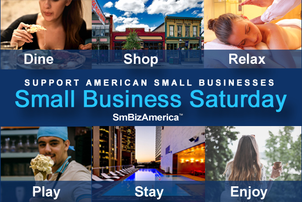 Small Business Saturday #Dine #Shop #Relax #Play #Stay #Enjoy #ShopSmall #SmallBusinessSaturday @SmBizAmerica #SmallBusinessSaturday 2018 Memorial Day Weekend